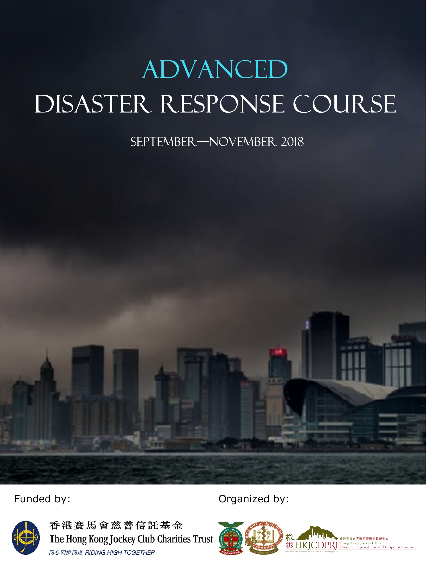 Advanced Disaster Response Course, September to November 2018