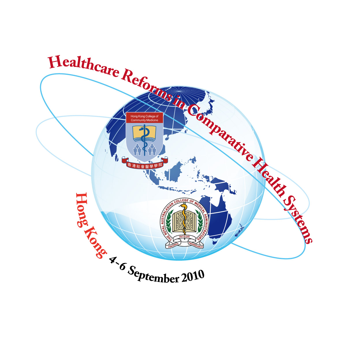 The RACMA-HKCCM International Conference 2010 - Healthcare Reforms in Comparative Health Systems
